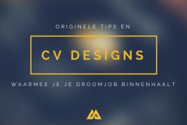 Originele tips én cv designs waarmee je je droomjob binnenhaalt