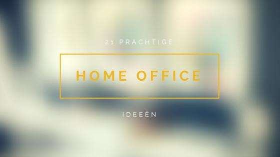 21 Prachtige home office ideeën